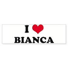 I HEART BIANCA Bumper Bumper Sticker