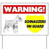 Beware of schnauzers Yard Signs