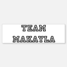 TEAM MAKAYLA Bumper Car Car Sticker