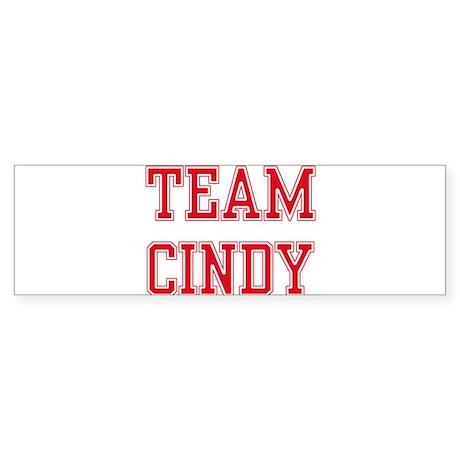 TEAM CINDY Bumper Sticker