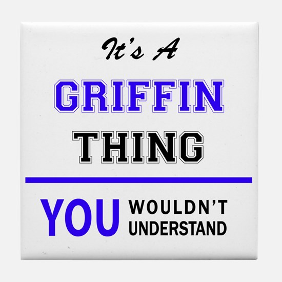 It's GRIFFIN thing, you wouldn't unde Tile Coaster