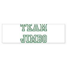 Team JIMBO Bumper Bumper Sticker