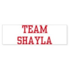 TEAM SHAYLA Bumper Bumper Sticker