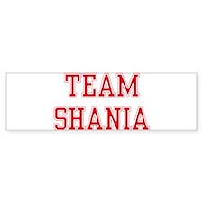 TEAM SHANIA Bumper Bumper Sticker