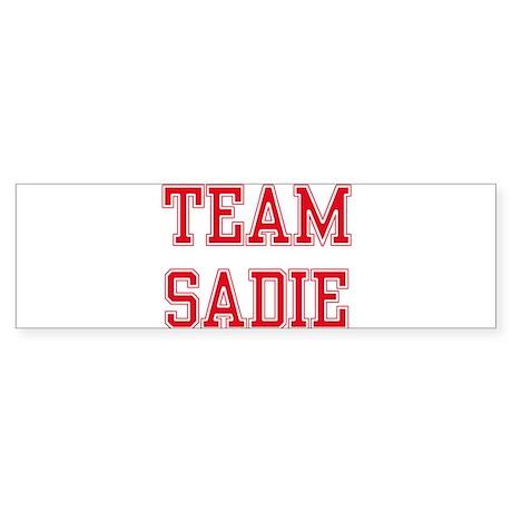TEAM SADIE Bumper Sticker