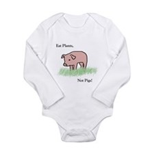 Eat Plants, Not Pigs, Infant Creeper Body Suit
