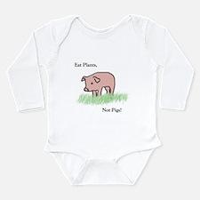Eat Plants, Not Pigs, Infant Creeper Body Suit