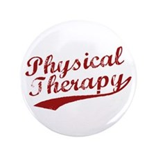 """Physical Therapy 3.5"""" Button"""
