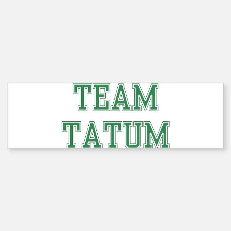 TEAM TATUM Bumper Bumper Bumper Sticker