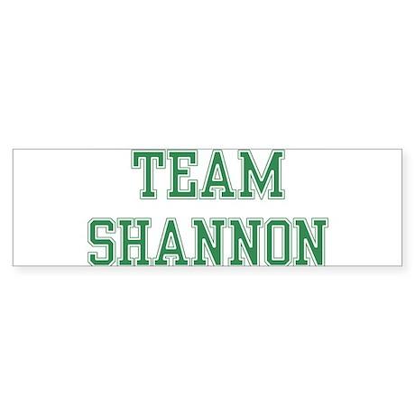 TEAM SHANNON Bumper Sticker