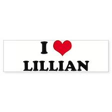 I HEART LILLIAN Bumper Bumper Sticker