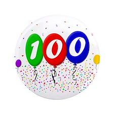 """100th Birthday 3.5"""" Button"""