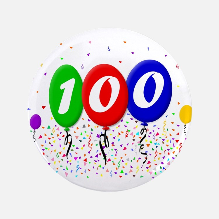 "100th Birthday 3.5"" Button"