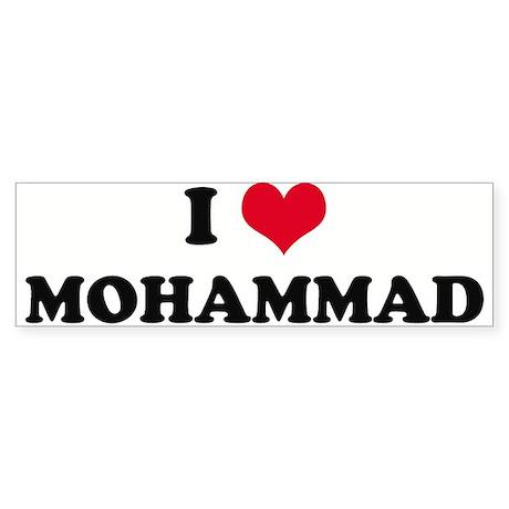 I HEART MOHAMMAD Bumper Sticker