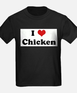 I Love Chicken T-Shirt