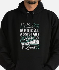 Tough Enough TO Be A Medical Assista Hoodie
