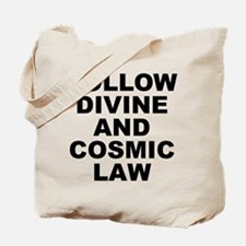 Follow Divine And Cosmic Law Tote Bag