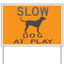 dog at play Yard Sign