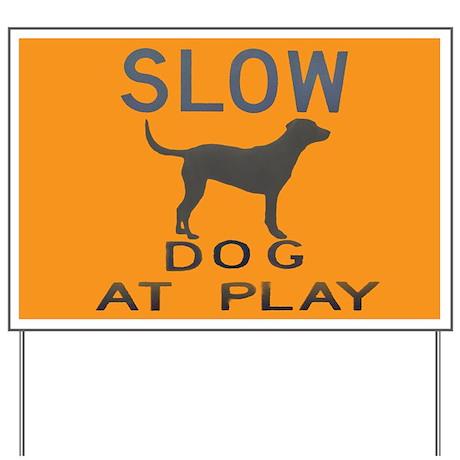 dog at play Yard Sign