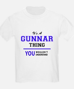 It's GUNNAR thing, you wouldn't understand T-Shirt