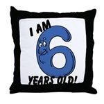 I am Six Years Old! Throw Pillow