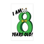 I am Eight Years Old! Rectangle Sticker