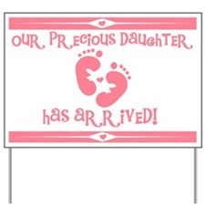 Precious New Daughter Yard Sign