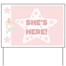 She's Here Baby Girl Yard Sign