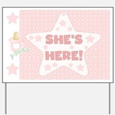 She's Here Baby Girl Yard Sign