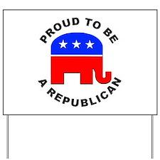 Proud Republican Yard Sign