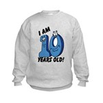 I am Ten Years Old! Kids Sweatshirt