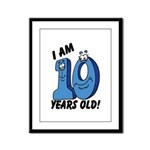 I am Ten Years Old! Framed Panel Print