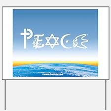 Peace On Earth at Sunrise Yard Sign