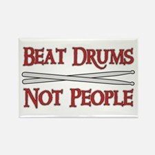 Beat Drums Not People Rectangle Magnet