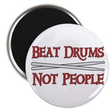 """Beat Drums Not People 2.25"""" Magnet (10 pack)"""