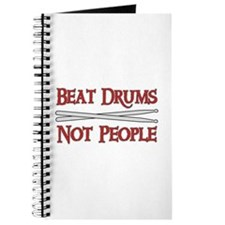 Beat Drums Not People Journal