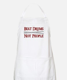 Beat Drums Not People BBQ Apron