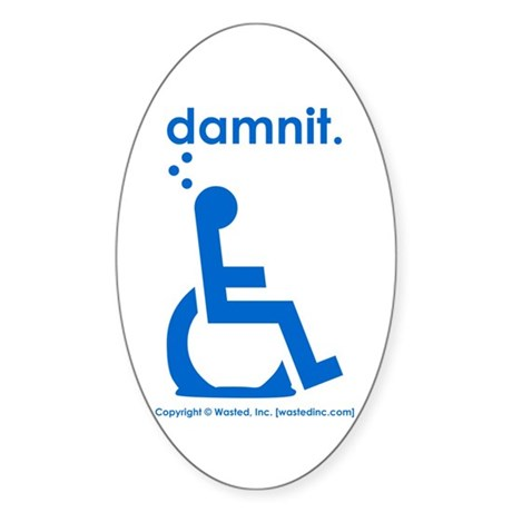 damnit.wheelchair Oval Sticker