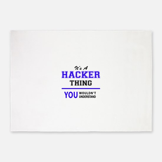 It's HACKER thing, you wouldn't und 5'x7'Area Rug