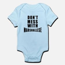 Don't Mess With Marshall Islands Infant Bodysuit