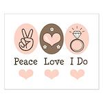 Peace Love I Do Bride Small Poster