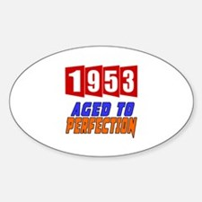1953 Aged To Perfection Decal