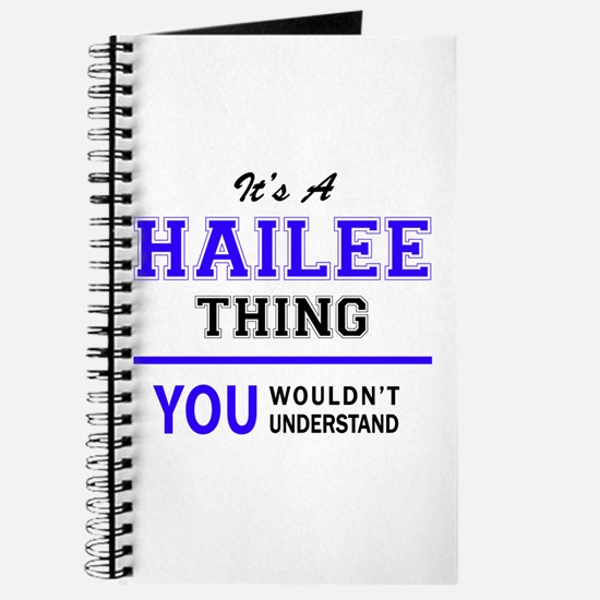 It's HAILEE thing, you wouldn't understand Journal