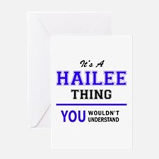 It's HAILEE thing, you wouldn't und Greeting Cards