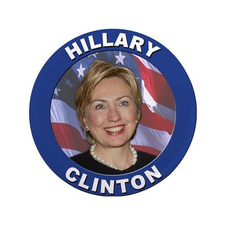 """Hillary Clinton 3.5"""" Button"""