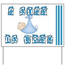 Boy A Star is Born (white) Yard Sign