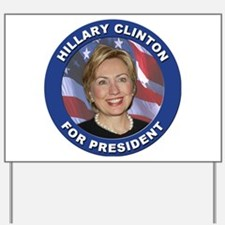 Hillary Clinton for President Yard Sign