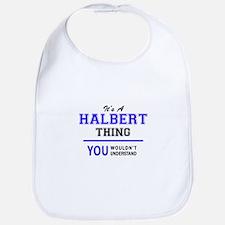 It's HALBERT thing, you wouldn't understand Bib