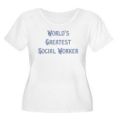 World's Greatest Social Worke T-Shirt