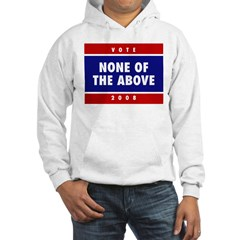 NONE OF THE ABOVE Hoodie